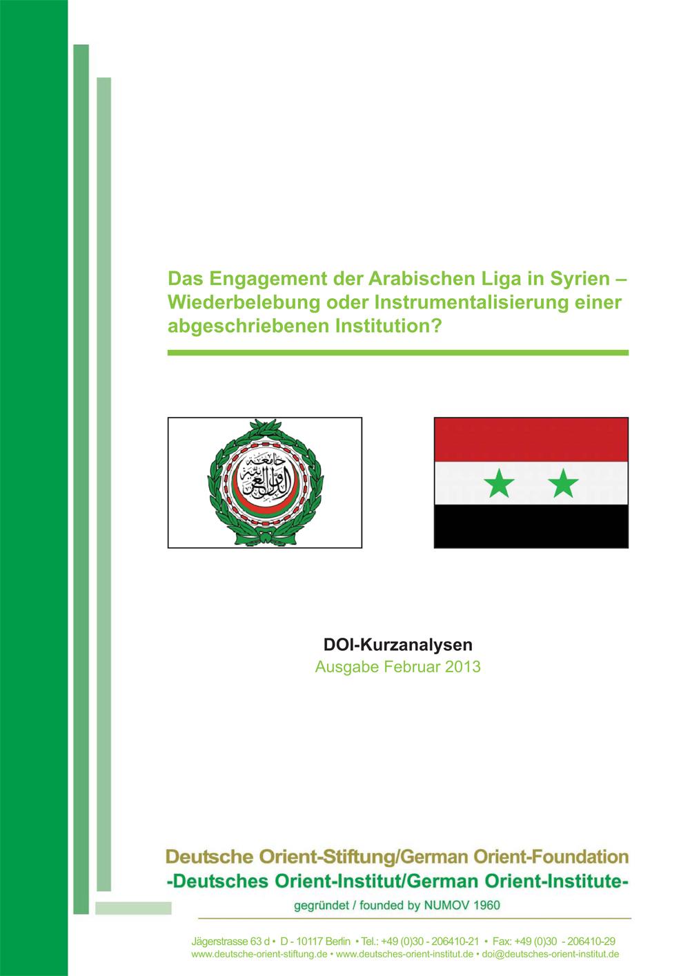 """Featured image for """"Das Engagement der Arabischen Liga in Syrien: Wiederbelebung oder Instrumentalisierung einer abgeschriebenen Institution?"""""""