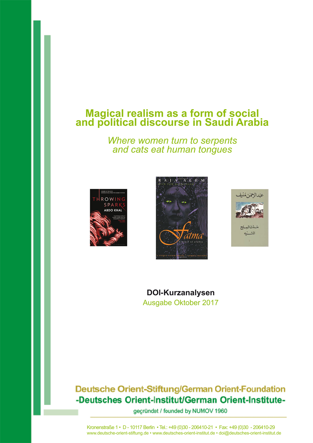 """Featured image for """"Magical realism as a form of social and political discourse in Saudi Arabia: Where women turn to serpents and cats eat human tongues"""""""