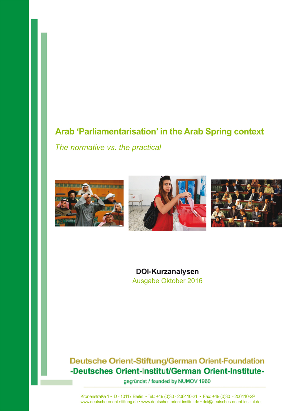 """Featured image for """"Arab 'Parliamentarisation' in the Arab Spring context: The normative vs. the practical"""""""