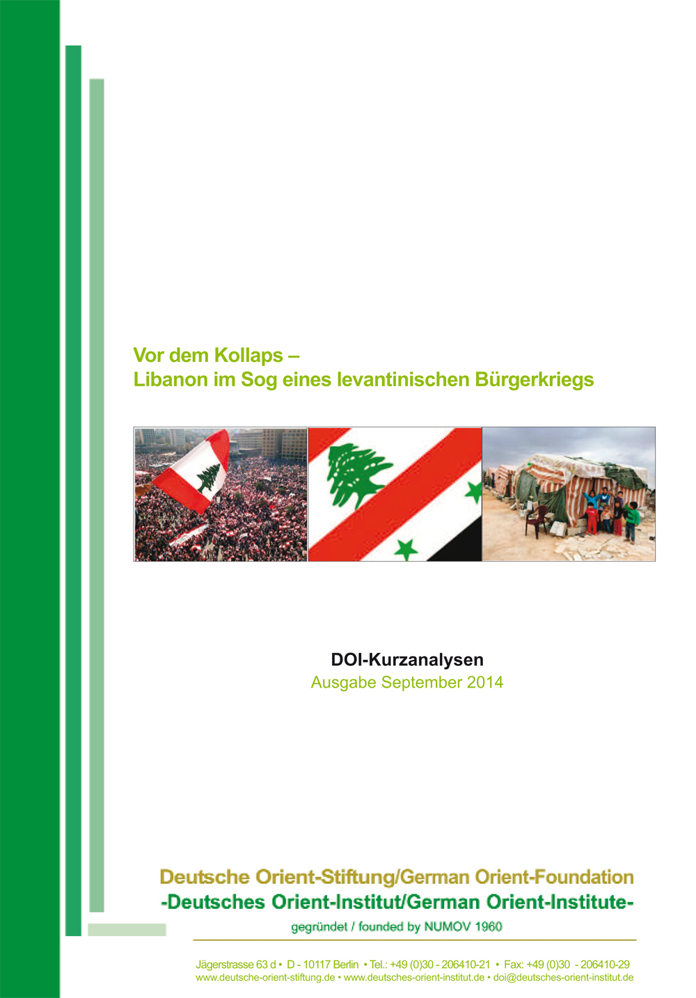 """Featured image for """"Vor dem Kollaps: Libanon im Sog eines levantinischen Bürgerkriegs"""""""